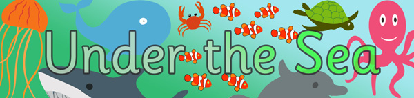 Under The Sea Display Poster Free Early Years amp Primary Teaching