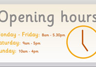 Opening Hours Sign