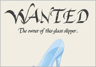 Cinderella: Wanted Poster (Glass Slipper Owner)