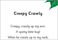 Creepy Crawly 1 Creepy Crawly Poem
