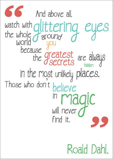 Inspirational Quotation Poster Roald Dahl Free Early Years