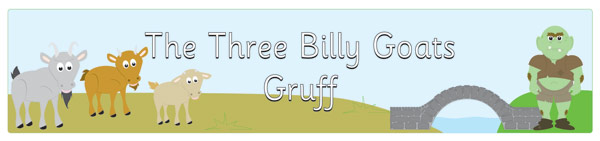 Three Billy Goats Gruff Display Banners