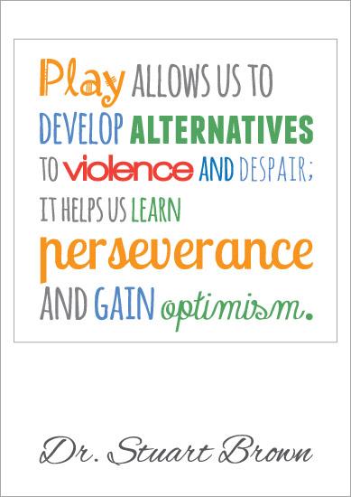 Inspirational Quotation Poster: Dr Stuart Brown