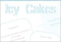 Icy Cakes Recipe