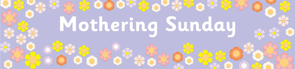 Mothering Sunday Display Banner
