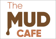 Mud Cafe Posters
